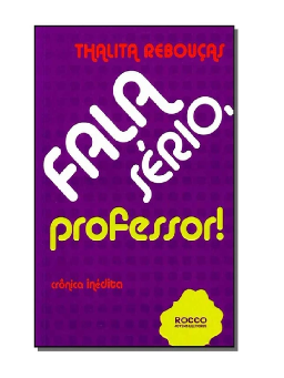 Imagem de Fala Sério, Professor!