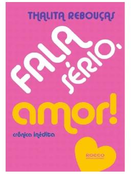 Imagem de Fala Sério, Amor!