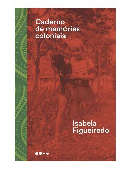Imagem de Caderno de Memórias Coloniais