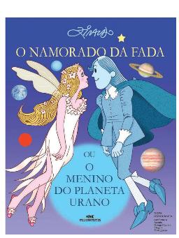 Imagem de O Namorado da Fada ou o Menino do Planeta Urano